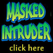 Masked Intruder T-shirt!